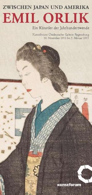 """Ausstellung Emil Orlik """"Zwischen Japan und Amerika"""""""